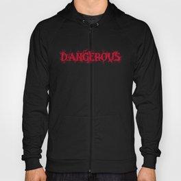 Dangerous Bloody Hoody