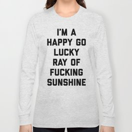 Ray Of Fucking Sunshine Funny Quote Long Sleeve T-shirt