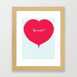 """""""Yes, we can´t"""" Framed Art Print"""