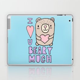 I LOVE YOU BEARY MUCH! Laptop & iPad Skin