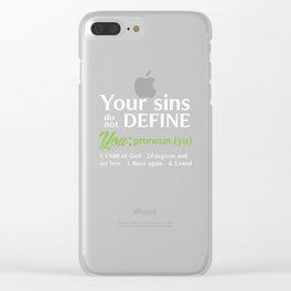 Your Sins Do Not Define You Uplifting Christian T-shirt Clear iPhone Case