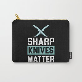 Sharp Knives Matter! - Gift Carry-All Pouch