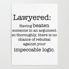 Lawyered Poster