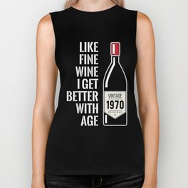 Fine wine get better with age 1970 49th birthday gift Biker Tank