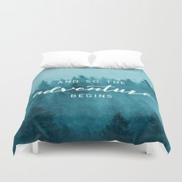 And So The Adventure Begins - Turquoise Forest Duvet Cover