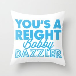 Reight Bobby Dazzler Throw Pillow