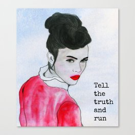 Tell the truth Canvas Print