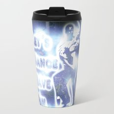 lets dance have fun Travel Mug