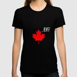 Maple Leaf Eh? Funny T-Shirt - Canada Flag Logo T-shirt
