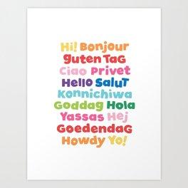 Many Hellos Art Print