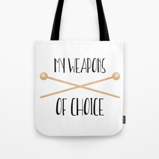 My Weapons Of Choice  |  Knitting Needles Tote Bag
