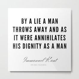 46 |  Immanuel Kant Quotes | 190810 Metal Print