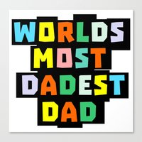dad Canvas Prints featuring Dad by mailboxdisco