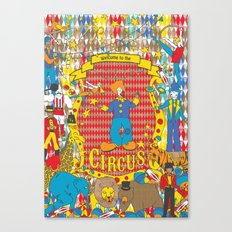 Welcome to the Circus Canvas Print