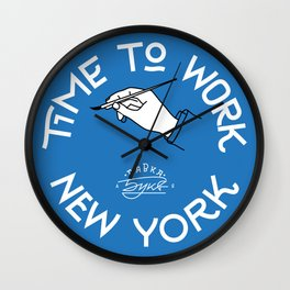 Time to work NY Wall Clock