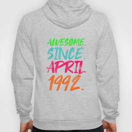 28Th Birthday Gifts   Awesome Since April 1992 T Shirt Hoody