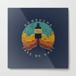 """Kombucha """"Take Me Away"""" Metal Print"""