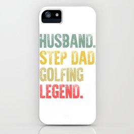 Funny Men Vintage T Shirt Husband Step Dad Golfing Legend iPhone Case
