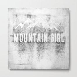 Mountain Girl Metal Print