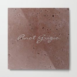 Pinot Grigio Wine Red Travertine - Rustic - Rustic Glam - Hygge Metal Print