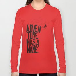 Adventure Has A Name Long Sleeve T-shirt