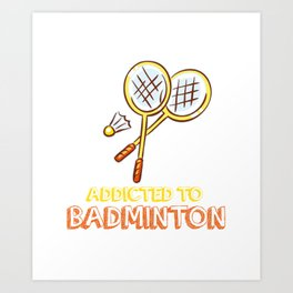 Badminton  Sports  Games Players Play Racket Gift  Art Print