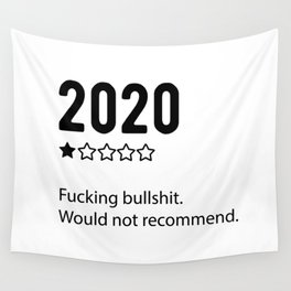 2020 Would Not Recommend Wall Tapestry
