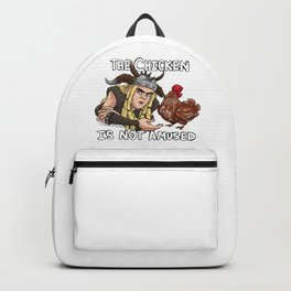 The Chicken Is Not Amused Backpack