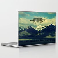 adventure Laptop & iPad Skins featuring Adventure by RDelean