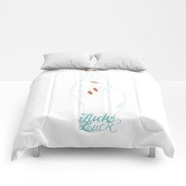 Fuck Luck Comforters