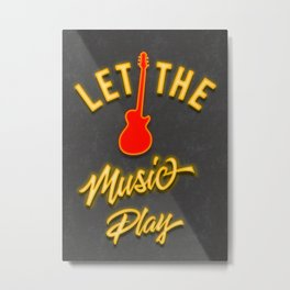 Neon Let the Music Play Metal Print