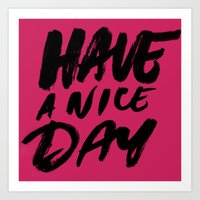 Have a nice day Art Print