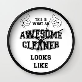 AWESOME CLEANER Wall Clock