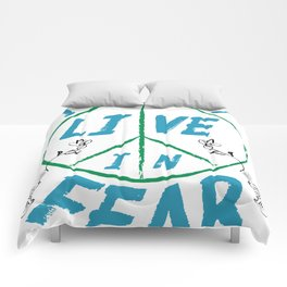 I Will Not Live In Fear Comforters