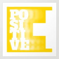 positive Art Prints featuring Positive by MarcelPages
