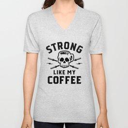 Strong Like My Coffee v2 Unisex V-Neck