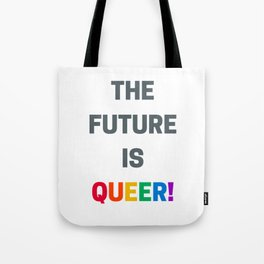 THE FUTURE IS QUEER Tote Bag