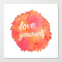 Love Yourself Canvas Print
