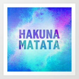 Hakuna Matata III Art Print