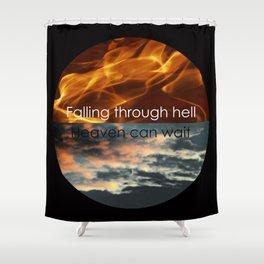 Heaven Can Wait Shower Curtain