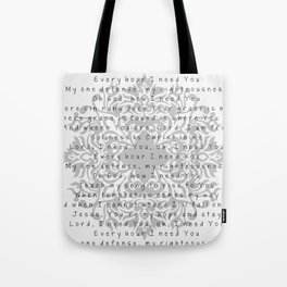 Lord, I need You Tote Bag
