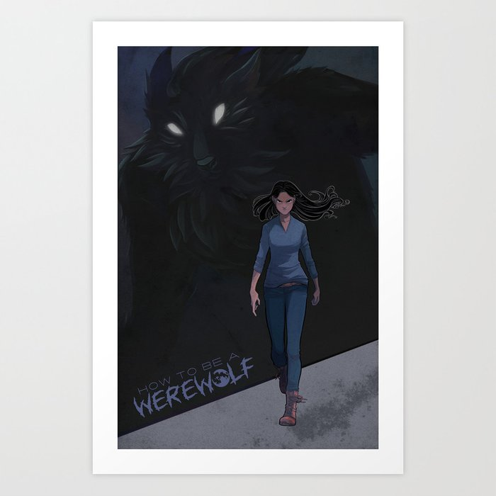 How to be a Werewolf: Chapter 6 Cover Art Print