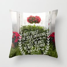Your Unfailing Love  |  Psalm 13:5 Throw Pillow