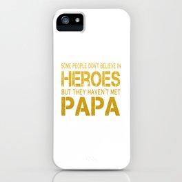 PAPA IS MY HERO iPhone Case
