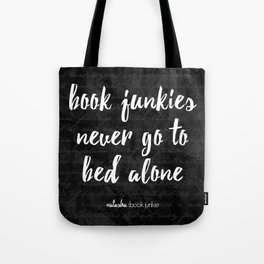 NBJ - Book junkies never go to bed alone Tote Bag