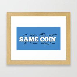 Same Coin - Blue Framed Art Print