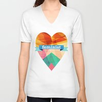 feminist V-neck T-shirts featuring Feminist by The Pairabirds