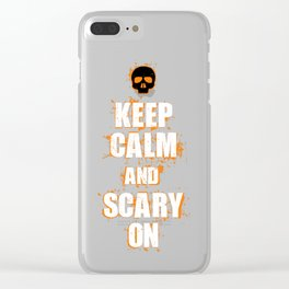 FUNNY HALLOWEEN KEEP CALM AND SCARY ON SKULL Clear iPhone Case