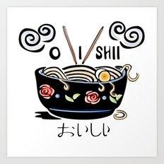OISHII Noodle Bowl Art Print