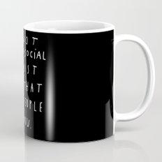 I AM NOT ANTI-SOCIAL Mug